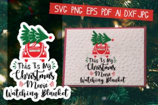 Print on Demand: My Christmas Movie Watching Blanket Graphic Crafts By AraySVG