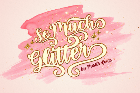 Print on Demand: So Much Glitter Script & Handwritten Font By Misti