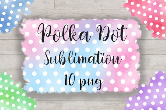 Sublimation Watercolor Polka Dot Graphic Backgrounds By PinkPearly
