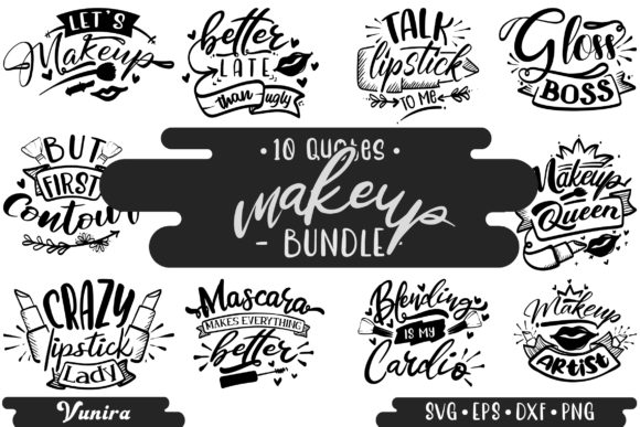 Print on Demand: 10 Makeup Bundle | Lettering Quotes Graphic Crafts By Vunira