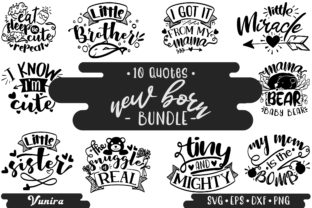 Print on Demand: 10 New Born Bundle   Lettering Quotes Graphic Crafts By Vunira