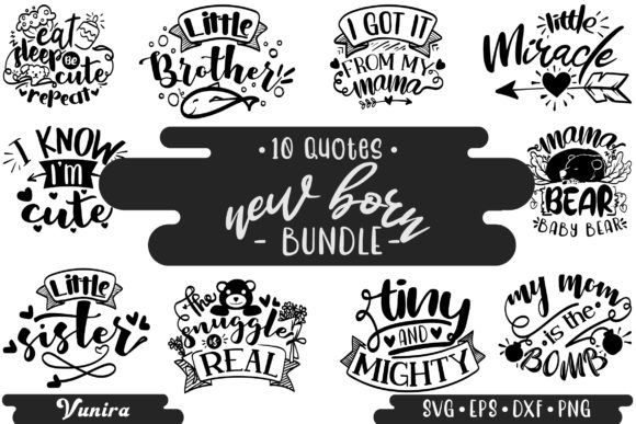 Print on Demand: 10 New Born Bundle | Lettering Quotes Graphic Crafts By Vunira