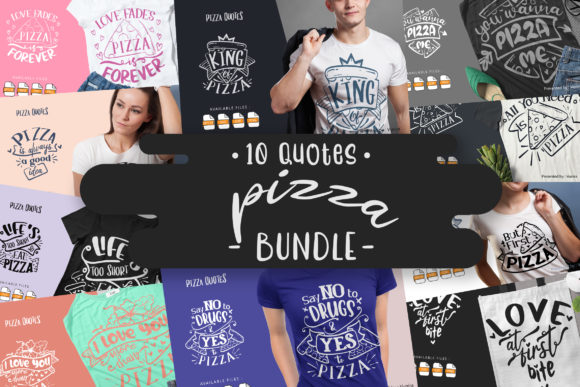 Print on Demand: 10 Pizza Bundle | Lettering Quotes Graphic Crafts By Vunira