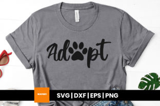Print on Demand: Adopt a Pet Svg Quote Grafik Druck-Templates von Maumo Designs