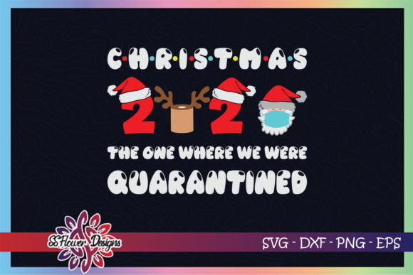 Christmas 2020 Quarantine Santa Mask Graphic Print Templates By ssflower