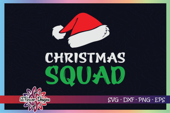 Christmas Squad Funny Family Christmas Graphic Print Templates By ssflower