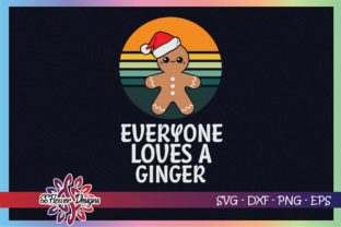 Everyone Loves a Ginger Xmas Gingerbread Graphic Print Templates By ssflower