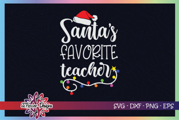 Santa's Favorite Teacher Christmas Lights Graphic Print Templates By ssflower