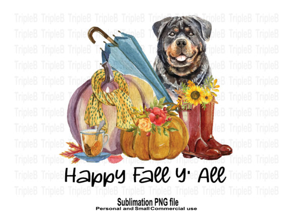 Print on Demand: Happy Fall Y' All Rottweiler Sublimation Graphic Crafts By TripleBcraft