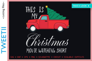 Print on Demand: My Christmas Movie Watching Shirt Truck Graphic Crafts By Tweetii