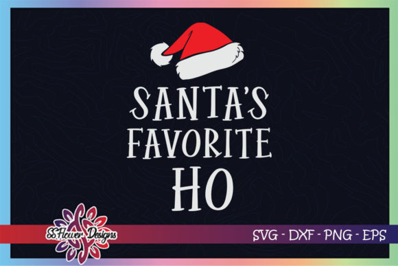 Santa's Favorite Ho Funny Christmas Graphic Print Templates By ssflower