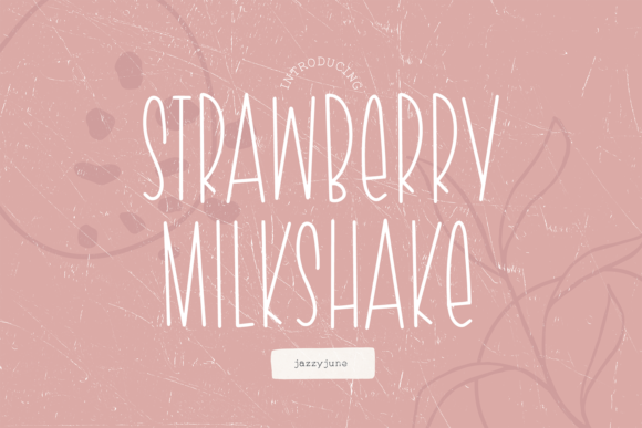 Print on Demand: Strawberry Milkshake Script & Handwritten Font By jazzyjune