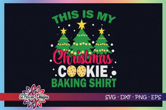 This is My Christmas Cookie Baking Shirt Graphic Print Templates By ssflower