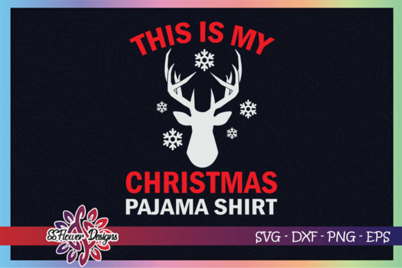 This is My Christmas Pajama Shirt  Deer Graphic Print Templates By ssflower
