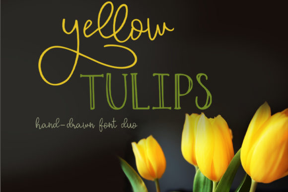 Print on Demand: Yellow Tulips Script & Handwritten Font By Summit View Designs