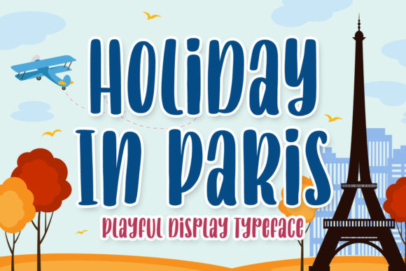 Print on Demand: Holiday in Paris Display Font By creakokunstudio