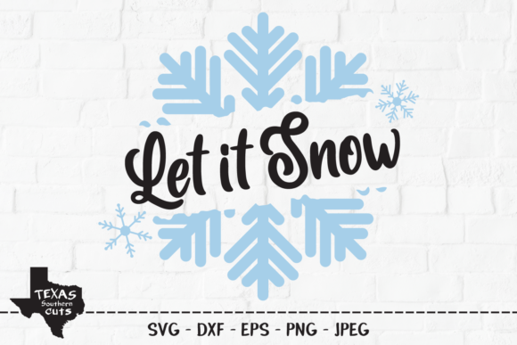 Print on Demand: Let It Snow - Christmas Shirt Design Graphic Crafts By texassoutherncuts