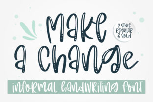Print on Demand: Make a Change Manuscrita Fuente Por BitongType