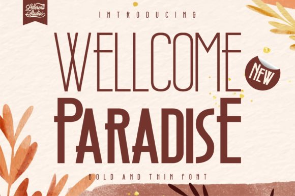 Print on Demand: Wellcome Paradise Sans Serif Font By letterenastudios