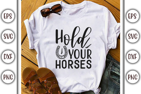 Print on Demand: Horses SVG Design, Hold Your Horses Graphic Print Templates By GraphicsBooth
