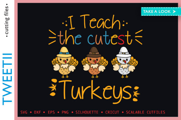 Print on Demand: I Teach the Cutest Turkeys Thanksgiving Graphic Crafts By Tweetii