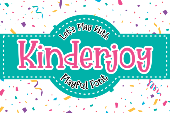 Print on Demand: Kinderjoy Display Font By Dreamink (7ntypes)