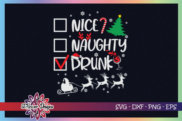 Naughty Nice Drunk Christmas Santa Hat Graphic Print Templates By ssflower