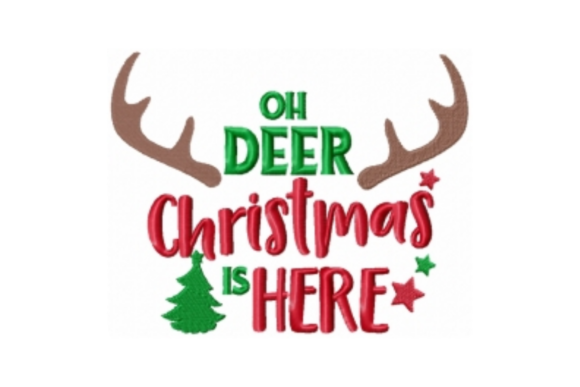 Oh Deer Christmas is Here Christmas Embroidery Design By Sew Terific Designs