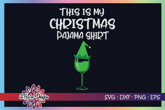 This is My Christmas Pajama Wine Elf Graphic Print Templates By ssflower