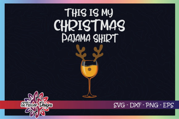 This is My Christmas Pajama Winedeer Graphic Print Templates By ssflower