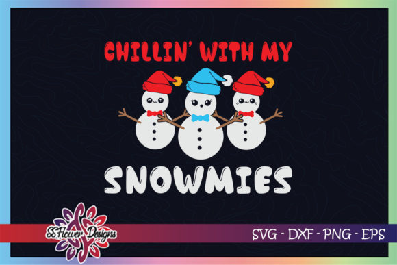 Xmas Snowman Chillin with My Snowmies Graphic Print Templates By ssflower