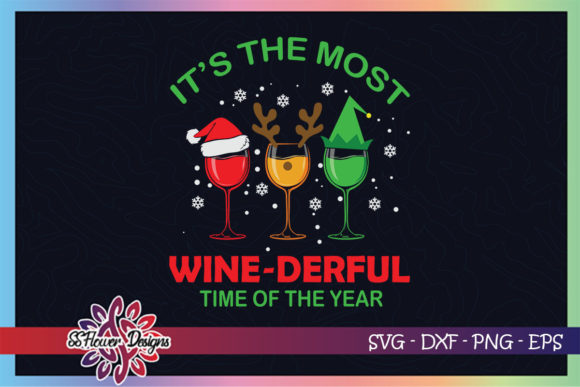Xmas Wine It's the Most Wonderful Time Graphic Print Templates By ssflower