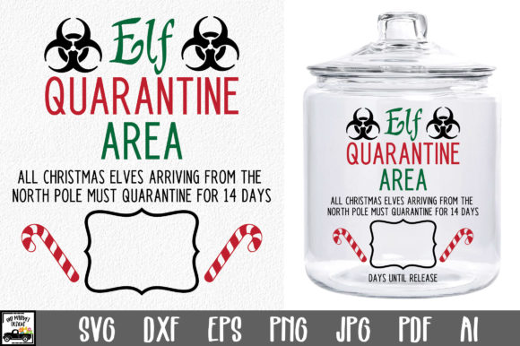 Print on Demand: Elf Quarantine SVG File - Christmas Elf Graphic Crafts By oldmarketdesigns