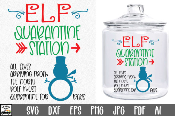 Print on Demand: Elf Quarantine SVG File Graphic Crafts By oldmarketdesigns