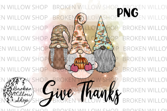 Print on Demand: Give Thanks Thanksgiving Gnomes Sublimat Graphic Crafts By Broken Willow Shop