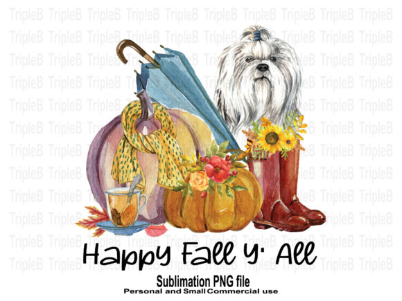 Print on Demand: Happy Fall Y' All Shih Tzu Sublimation Graphic Crafts By TripleBcraft