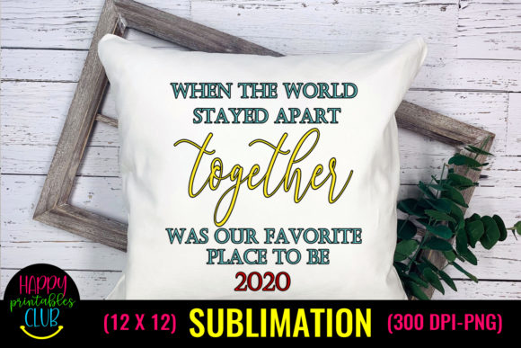 When World Stayed Apart Christmas Graphic Crafts By Happy Printables Club