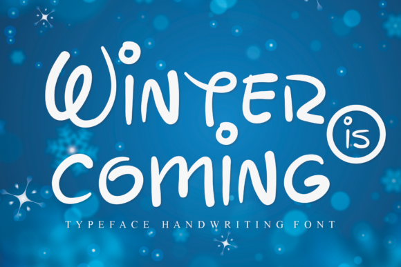 Print on Demand: Winter is Coming Script & Handwritten Font By handmadetipe