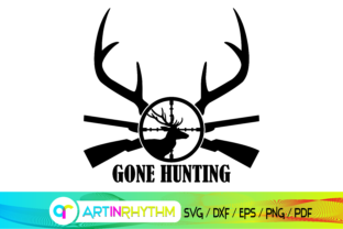 Hunting Svg, Gone Hunting Svg, Hunt Svg Graphic Crafts By artinrhythm