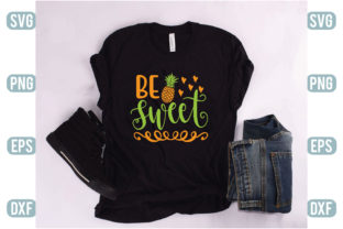 Print on Demand: Be Sweet Graphic Crafts By Printable Store