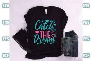 Catch the Dream Graphic Crafts By Printable Store