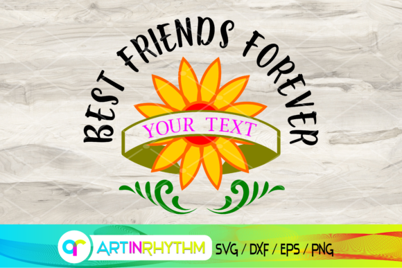 Best Friends Forever, Sunflower Svg Graphic Crafts By artinrhythm