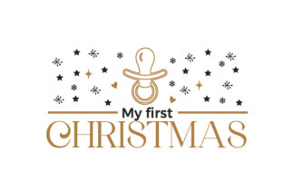 My First Christmas Christmas Craft Cut File By Creative Fabrica Crafts
