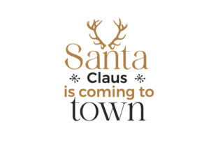 Santa Claus is Coming to Town Christmas Craft Cut File By Creative Fabrica Crafts