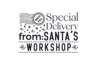Special Delivery from Santa's Workshop Christmas Craft Cut File By Creative Fabrica Crafts 2