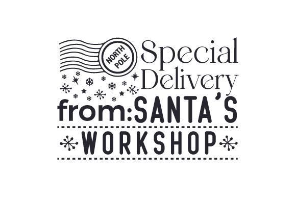 Special Delivery from Santa's Workshop Cut File Download