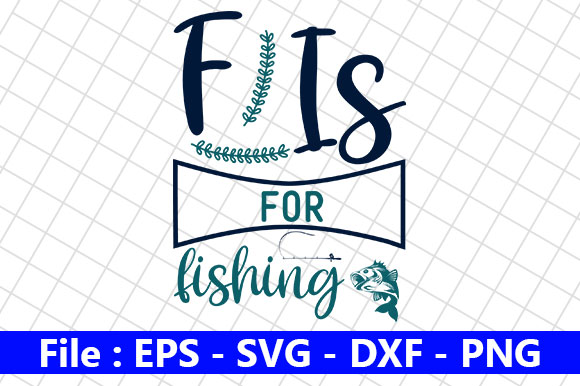 Download Fishing Design F Is For Fishing Graphic By Creative Store Creative Fabrica
