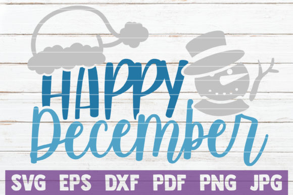 Happy December Graphic Crafts By MintyMarshmallows