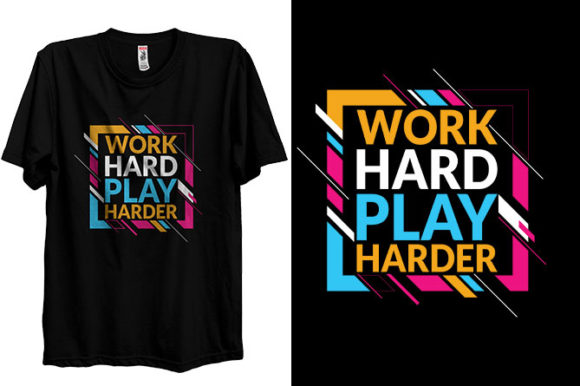 Hard Work T-shirt Design and Play Harder Graphic Print Templates By Storm Brain