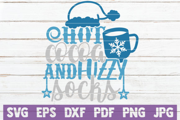 Hot Cocoa and Fuzzy Socks Graphic Crafts By MintyMarshmallows